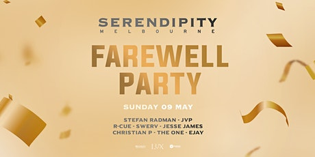 SERENDIPITY | FAREWELL LUX PARTY tickets