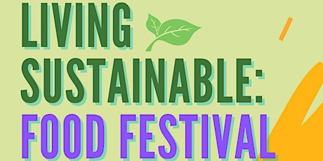 Living Sustainable: Food Festival tickets