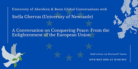 Conquering Peace: From the Enlightenment of the European Union tickets
