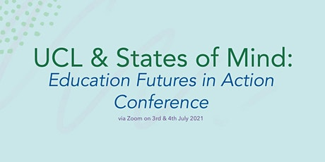 Education Futures in Action Conference 2021: Sophie Christophy tickets