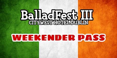 BalladFest III (Weekender Pass) tickets