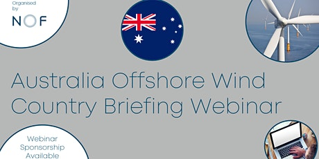 Australia Offshore Wind Country Briefing Webinar tickets