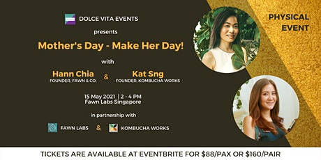 Mother's Day - Make Her Day! tickets