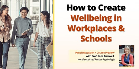 Online Panel+Preview w Ilona Boniwell: Wellbeing in Workplaces & Schools tickets
