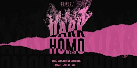 DARK HOMO 2021 tickets