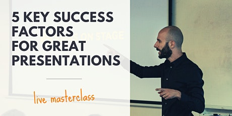 [FREE WEBCLASS] 5 Key Success Factors for Great Presentations tickets