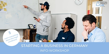 STARTING A BUSINESS IN GERMANY - Info-Workshop tickets
