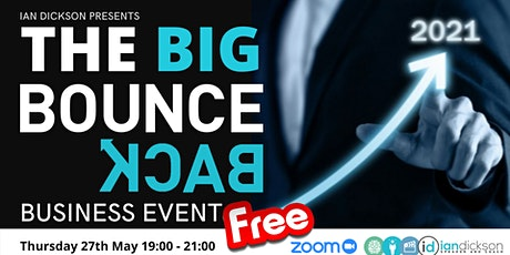The Big Bounce Back Business Event tickets