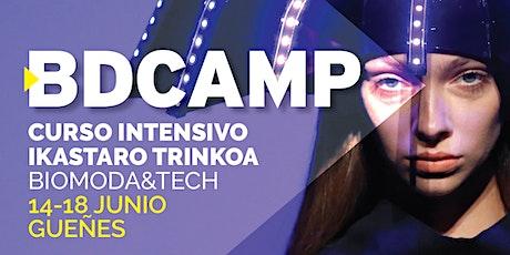 BDCAMP - BioModa & Tech entradas