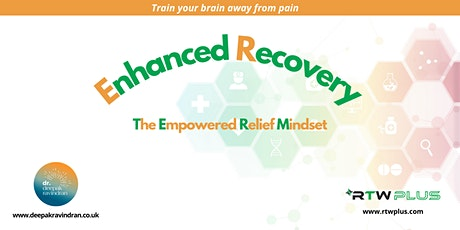 Enhanced Recovery - The Empowered Relief Mindset tickets