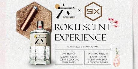 Roku Gin x Scent by Six - The Roku Scent Experience (Day Session) tickets