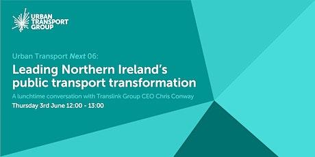 Urban Transport Next 06: Northern Ireland's public transport transformation tickets