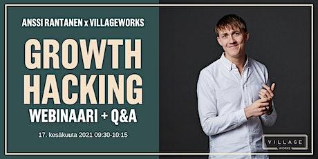 Growth Hacking webinaari + Q&A tickets