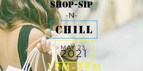 Shop- Sip N Chill tickets