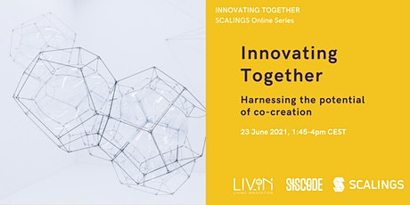 Innovating Together: Harnessing the Potential of Co-Creation tickets