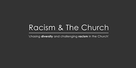 Racism & The Church: Is it still 'time to change'? tickets