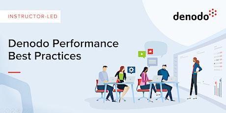 Denodo Performance Best Practices - Virtual - Jun 23rd-24th tickets