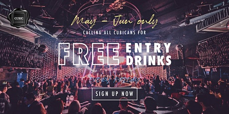 """Every FRI""  Free Entry + Drinks before 1AM (May - Jun only!) tickets"