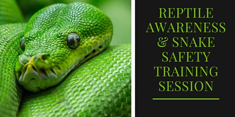 Reptile Awareness & Snake Safety Training Presentation tickets