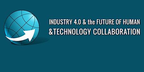 Industry 4.0 & The Future of Human & Technology Collaboration Online biglietti