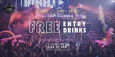 """Every Wed""  Free Entry + Drinks before 1AM (May - Jun only!) tickets"