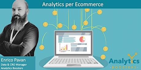 Analytics per Ecommerce - Summer Edition biglietti