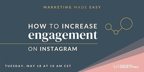 Marketing Made Easy | How to Increase Engagement on Instagram tickets