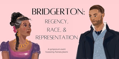 Bridgerton: Regency, Race and Representation. tickets