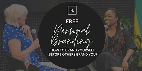 Personal Brand Masterclass: How To Brand Yourself (Before Others Brand You) tickets