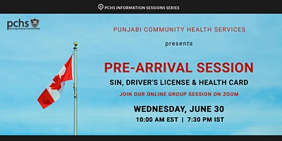 Pre-arrival Session on SIN, Driver's License, and Health Card