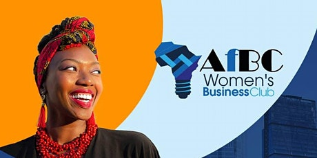AfBC African Women's Business Series  -  Creative Industry tickets