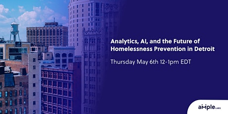 AI, Analytics, and the Future of Homelessness Prevention in Detroit tickets