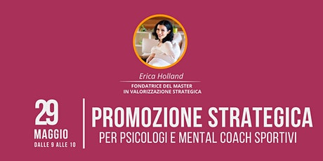 Promozione strategica per psicologi e mental coach (con Erica Holland) biglietti