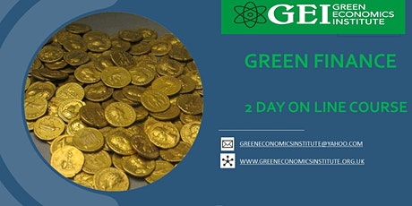 Green Economics & Green Finance in the Current Age (2-Day Course) tickets