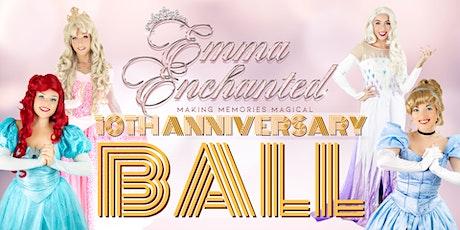 Emma Enchanted's 10th Anniversary Ball AM tickets