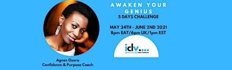 AWAKEN YOUR GENIUS   5 Days Challenge tickets
