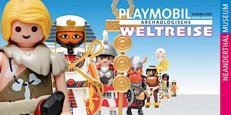 """Live-Online-Führung """"PLAYMOBIL - Archäologische Weltreise"""" Tickets"""