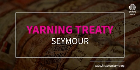 Yarning Treaty — Seymour tickets