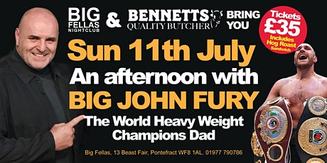 An Afternoon with Big John Fury tickets