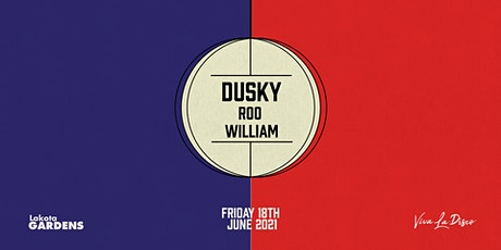 Viva Presents: Dusky tickets