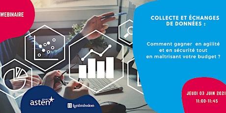 WEBINAIRE : Collecte et échanges de données : gagner en agilité! billets