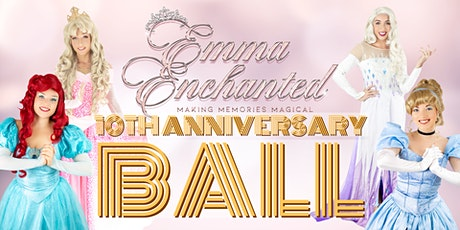 Emma Enchanted's 10th Anniversary Ball PM tickets