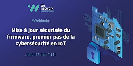 Mise à jour sécurisée du firmware, premier pas de la cybersécurité en IoT. billets