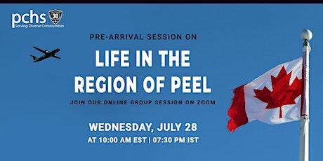 Pre-arrival Session: Life in the REGION OF PEEL biglietti