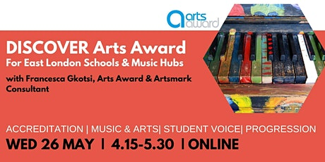 Arts Award Discover  for East London  Schools tickets