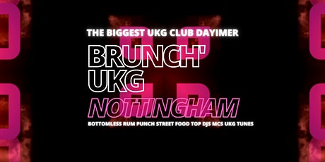 Brunch UK Garage NOTTS - 2 OCT tickets