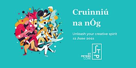 Cruinniú na nÓg @ St Peters Cork tickets