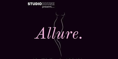 """""""Allure"""" by Studio House Barrie tickets"""