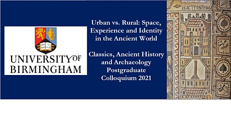 Classics, Ancient History and Archaeology Postgraduate Colloquium 2021 tickets