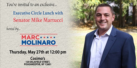 Executive Circle Lunch with Senator Mike Martucci! tickets